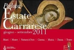 padova,padova cultura,turismo padova terme euganee,notturni d'arte,notturni d'arte 2011,padova arte,padovacard,estate carrarese