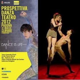 padova,padova cultura,blog di padova,padova blog,universi diversi,prospettiva danza teatro 2012,dance is life,turismo padova terme euganee,padovacard,danza urbana padova,danza verticale padova