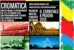 padova,blog di padova,padova blog,carnevale padova,turismo padova,turismo veneto,veneto,cromatica,cromatica 2013,carnevale